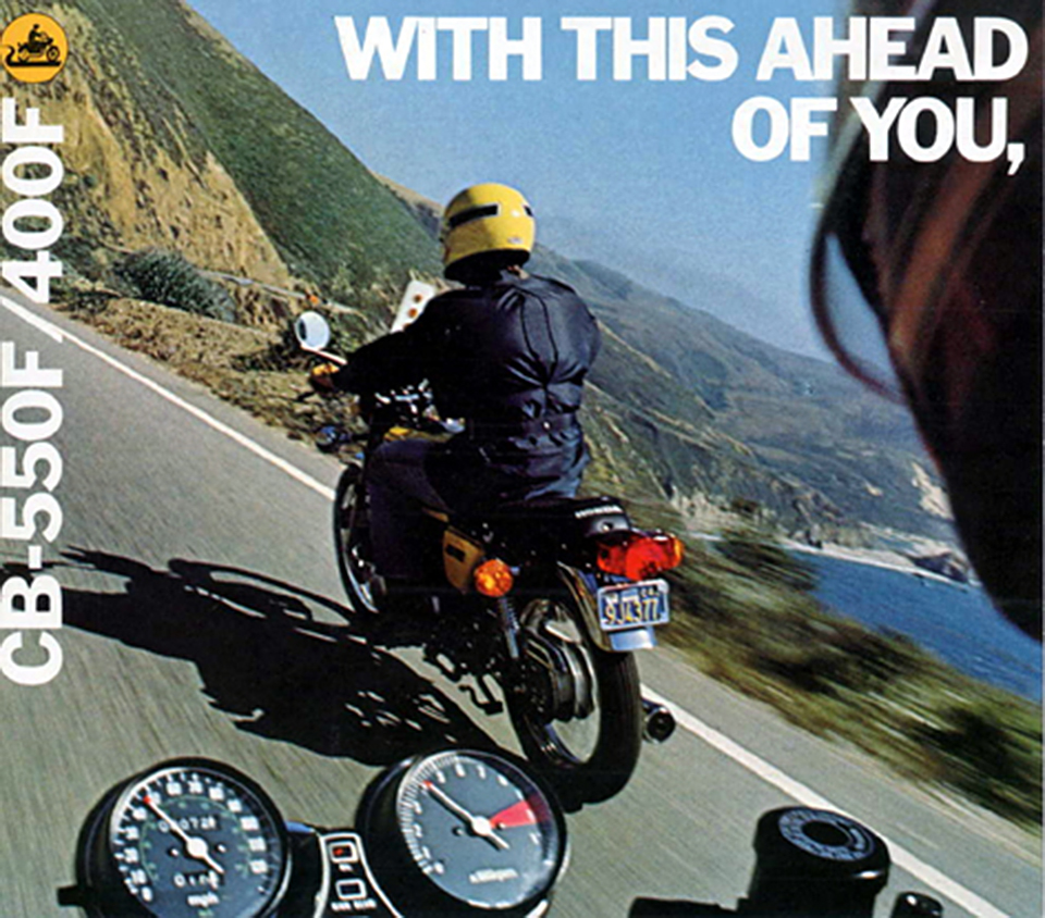 Honda CB400F CB550F With This Ahead Of You Vintage Ad